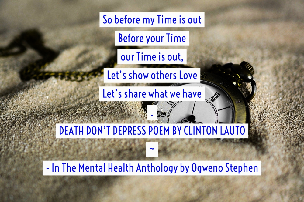 QUOTES FROM THE MENTAL HEALTH ANTHOLOGY BOOK BY OGWENO STEPHEN (10)