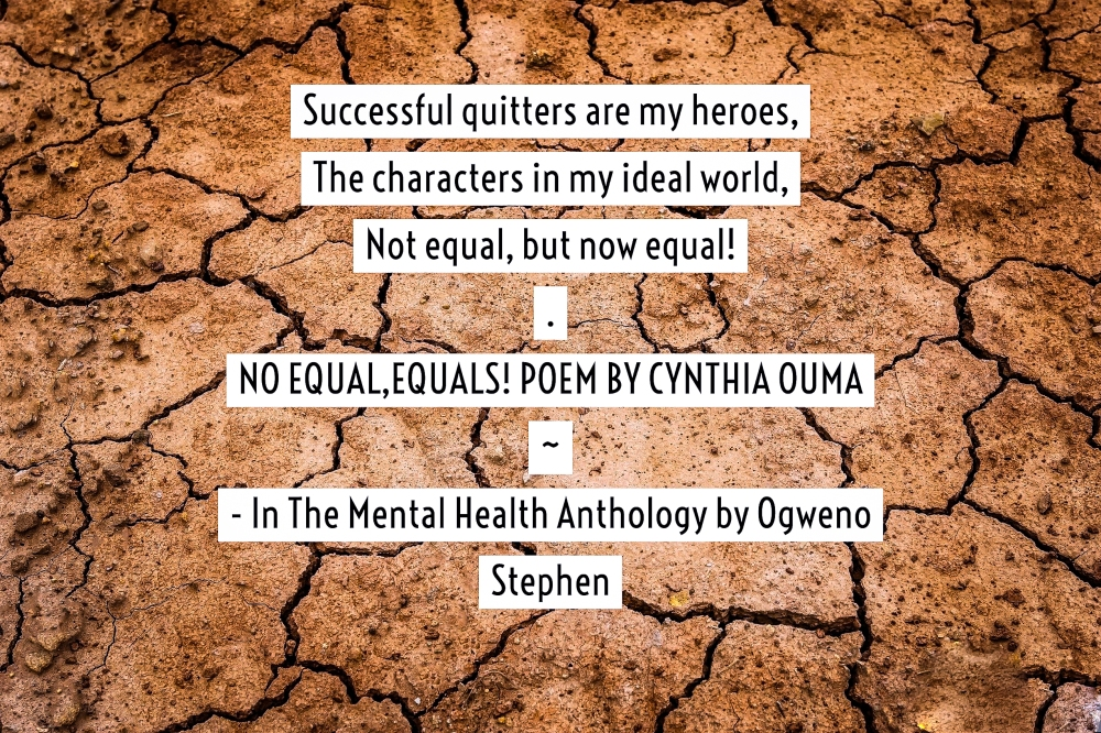QUOTES FROM THE MENTAL HEALTH ANTHOLOGY BOOK BY OGWENO STEPHEN (13)