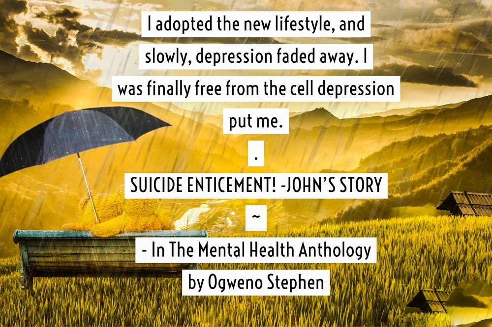 QUOTES FROM THE MENTAL HEALTH ANTHOLOGY BOOK BY OGWENO STEPHEN (20)