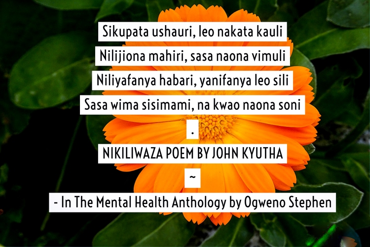 QUOTES FROM THE MENTAL HEALTH ANTHOLOGY BOOK BY OGWENO STEPHEN (21)