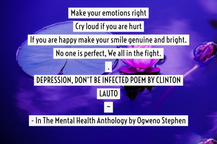 QUOTES FROM THE MENTAL HEALTH ANTHOLOGY BOOK BY OGWENO STEPHEN (24)