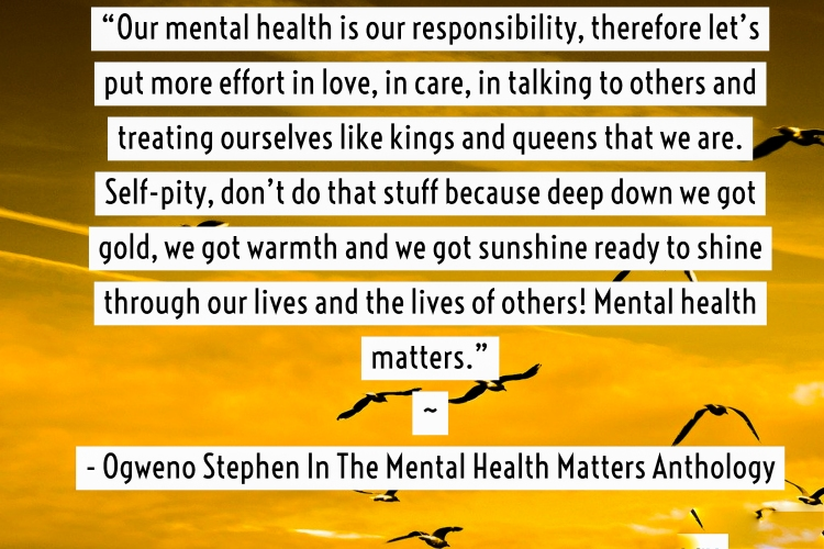 QUOTES FROM THE MENTAL HEALTH ANTHOLOGY BOOK BY OGWENO STEPHEN (26)