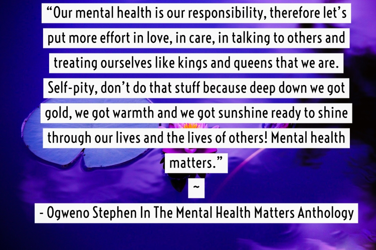 QUOTES FROM THE MENTAL HEALTH ANTHOLOGY BOOK BY OGWENO STEPHEN (27)
