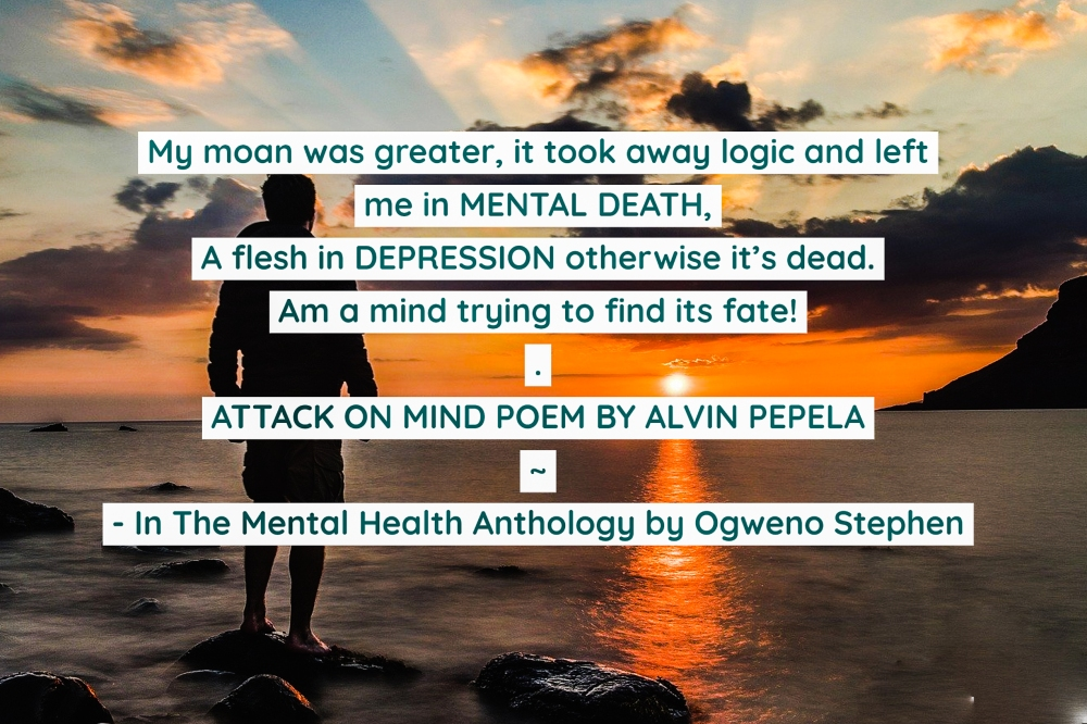 QUOTES FROM THE MENTAL HEALTH ANTHOLOGY BOOK BY OGWENO STEPHEN (4)