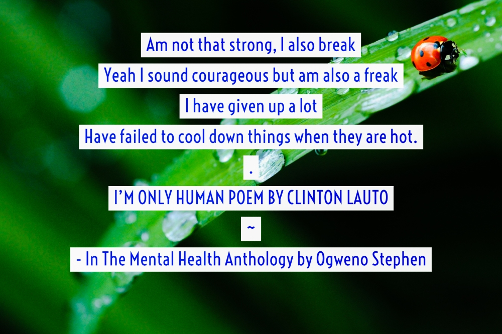 QUOTES FROM THE MENTAL HEALTH ANTHOLOGY BOOK BY OGWENO STEPHEN (8)