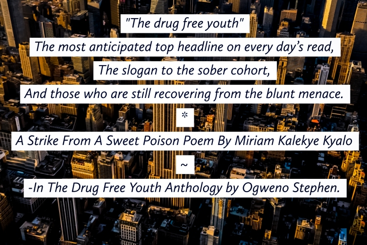 QUOTES FROM THE DRUG FREE YOUTH BOOK BY OGWENO STEPHEN (4)