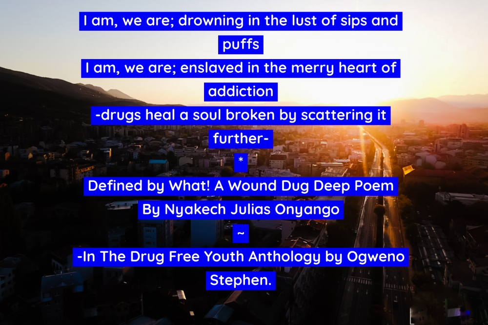 QUOTES FROM THE DRUG FREE YOUTH BOOK BY OGWENO STEPHEN (7)